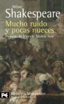 Mucho ruido y pocas nueces - Luis Astrana Marin, William Shakespeare