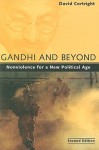 Gandhi and Beyond: Nonviolence for a New Political Age - David Cortright