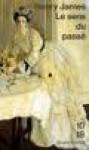 Le sens du passé (Poche) - Henry James, John Lee