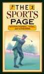 The Sports Page: Quotations On Baseball, Football, Golf And Other Sports - Peter Beilenson, Michel Design