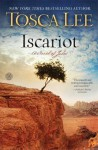 Iscariot: A Novel of Judas - Tosca Lee