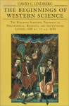 The Beginnings of Western Science: The European Scientific Tradition in Philosophical, Religious, and Institutional Context, 600 B.C. to A.D. 1450 - David C. Lindberg