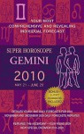 Super Horoscopes Gemini 2010 - Margarete Beim