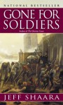 Gone For Soldiers - Jeff Shaara