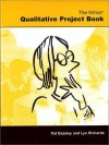 The Nvivo Qualitative Project Book - Patricia Bazeley, Lyn Richards