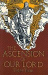 The Ascension of Our Lord - Peter Toon