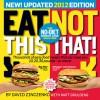 Eat This, Not That! 2012: The No-Diet Weight Loss Solution - David Zinczenko