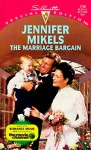 The Marriage Bargain - Jennifer Mikels