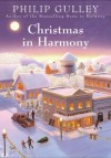 Christmas in Harmony - Philip Gulley
