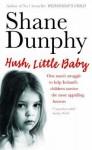 Hush, Little Baby - Shane Dunphy