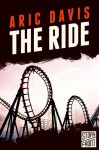 The Ride (A Short Story) - Aric Davis