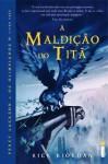 A Maldição do Titã (Percy Jackson e os Olimpianos, #3) - Rick Riordan, Raquel Zampil