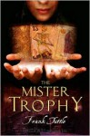 The Mister Trophy - Frank Tuttle