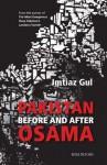 Pakistan: Before And After Osama - Imtiaz Gul