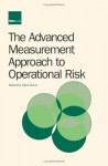 The Advanced Measurement Approach to Operational Risk - Ellen Davis