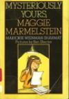 Mysteriously Yours, Maggie Marmelstein - Marjorie Weinman Sharmat, Ben Shecter