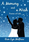 A Memory and a Wish - Erin McGraw