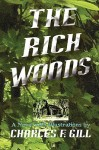 The Rich Woods - Charles Gill