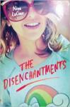 The Disenchantments - Nina LaCour