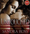 Untouched: a Murder Mystery and Erotic Love Story - Sandra Ross