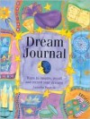 Dream Journal: Ways to Inspire, Recall and Record Your Dreams - Antonia Beattie