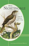 To a Nightingale: Sonnets & Poems from Sappho to Borges - Edward Hirsch