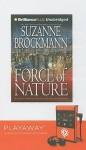 Force of Nature (Troubleshooters #11) - Suzanne Brockmann, Melanie Ewbank, Patrick G. Lawlor
