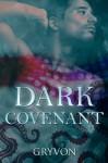Dark Covenant - Gryvon