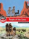 People of the Caves: Great Story & Cool Facts - Alain Surget, Julien Hirsinger, François Avril, Jean-Pierre Duffour