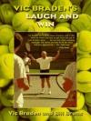 Vic Braden's Laugh and Win at Doubles - Vic Braden, Bill Bruns