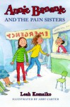 Annie Bananie and the Pain Sisters - Leah Komaiko, Abby Carter
