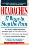 Headaches: 47 Ways to Stop the Pain - Charles B. Inlander, Porter Shimer