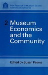 Museum Economics and the Community - Susan M. Pearce