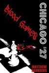 Chicago '27 Blood Games - Matthew Saunders
