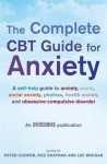 The Complete CBT Guide to Anxiety. Edited by Peter Cooper, Roz Shafran and Lee Brosan - Peter J. Cooper