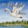 The Beautiful Swan - David Wood, Aimee Wood