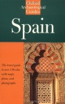 Spain: An Oxford Archaeological Guide (Oxford Archaeological Guides) - Roger Collins