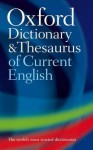 Oxford Dictionary and Thesaurus of Current English - Maurice Waite, Sara Hawker