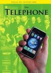 The Telephone - Louise Spilsbury, Richard Spilsbury