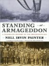 Standing at Armageddon: A Grassroots History of the Progressive Era - Nell Irvin Painter