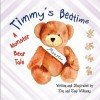 Timmy's Bedtime: A Monster Bear Tale - Tim Williams, Tony Williams