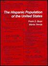 The Hispanic Population of the United States - Frank D. Bean, Marta Tienda