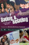 Dating & Relating: Friends with Benefits - L.W. Francisco III, Michelle McKinney Hammond