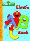 Elmo's ABC Book (Sesame Street) - Deborah November, Carol Nicklaus