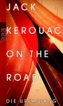 On the Road: Die Urfassung - Jack Kerouac