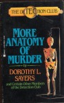 More Anatomy of Murder - Dorothy L. Sayers, Freeman Wills Crofts, Detection Club, Francis Iles