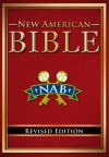 New American Bible Revised Edition - Anonymous, United States Conference of Catholic Bishops (USCCB)