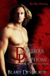 Dangerous Deceptions - Blake Deveraux