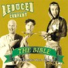 The Bible: The Complete Word of God - Reduced Shakespeare Company