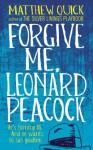 Forgive Me, Leonard Peacock - Matthew Quick